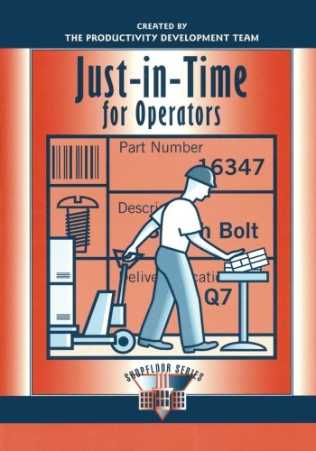 Just-in-Time for Operators (The Shopfloor Series)