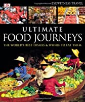 Ultimate Food Journeys