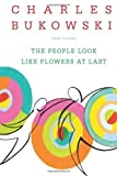 The People Look Like Flowers at Last (Paperback) - Common
