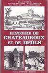 Histoire de Ch�teauroux et de D�ols (...
