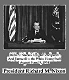 img - for Richard Nixon's Resignation Speech And Farewell to the White House Staff - August 8 and 9, 1974 (DRM-Free, with Speech-to-Text Enabled) book / textbook / text book