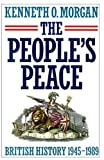 The People's Peace: British History 1945-1989 (0198227647) by Kenneth O. Morgan