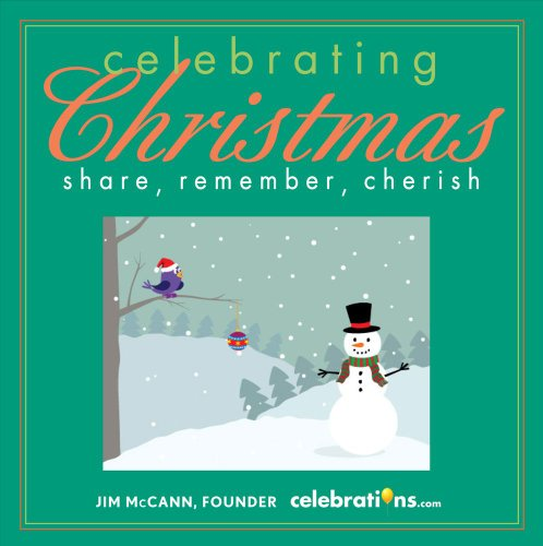 Celebrating Christmas: Share, Remember, Cherish