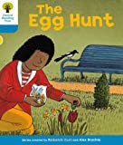 The Egg Hunt. Roderick Hunt, Gill Howell (Ort Stories)