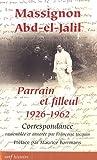 echange, troc Françoise Jacquin, Collectif - Massignon - Abd-el-Jalil : Parrain et filleul 1926-1962