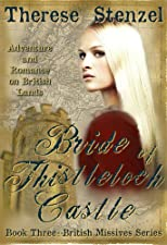 Bride of Thistleloch Castle (Book 3 in the British Missives series-Adventure and Romance on British Lands)
