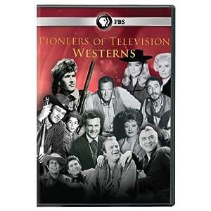 Pioneers of Television: Pioneers of Westerns