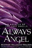 Always Angel: A Lost Angels Novella 0.5