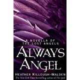 Always Angelby Heather Killough-Walden
