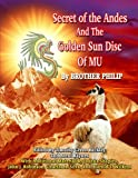 img - for Secret of the Andes And The Golden Sun Disc of MU book / textbook / text book