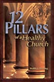 12 pillars of a healthy church: Be a life-giving church and center for missionary formation