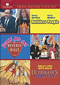Ruthless People & Down Out Beverly & Outrageous