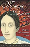 img - for Madame Lalaurie, Mistress of the Haunted House book / textbook / text book