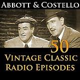 Abbott & Costello 50+ Vintage Comedy Radio Episodes