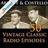Abbott & Costello 50+ Vintage Comedy Radio Episodes