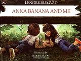 Anna Banana and Me