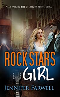(FREE on 6/21) Rock Star's Girl by Jennifer Farwell - http://eBooksHabit.com