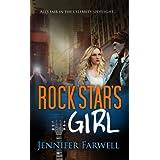 Rock Star's Girl (A Hollywood Dating Story) ~ Jennifer Farwell
