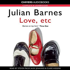 Love, etc | [Julian Barnes]
