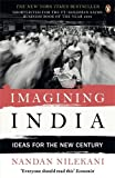 img - for Imagining India: Ideas For The New Century by Nandan Nilekani (2010-04-29) book / textbook / text book
