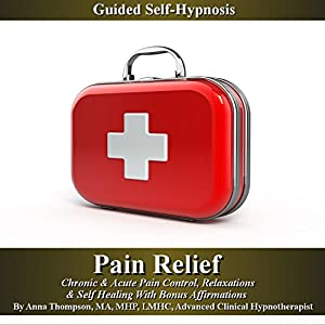 Pain Relief Guided Self Hypnosis Speech
