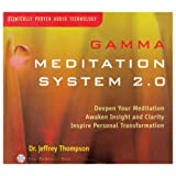 Gamma Meditation System 2.0 ~ Dr. Jeffrey Thompson