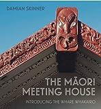 The Maori Meeting House