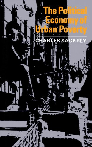 The Political Economy of Urban Poverty
