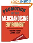 Promotion in the Merchandising Enviro...