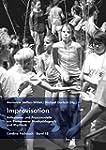 Improvisation - Reflexionen und Praxi...