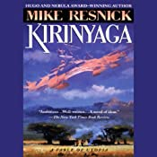 Kirinyaga: A Fable of Utopia | [Mike Resnick]
