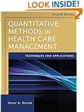 Quantitative Methods in Health Care Management: Techniques and Applications