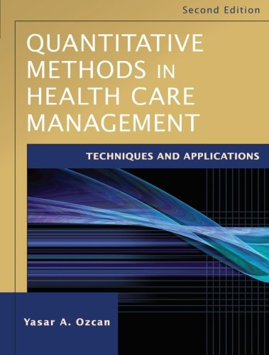 Quantitative Methods in Health Care Management:...