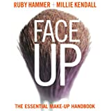 Face Up: The Essential Make-up Handbookby Ruby Hammer
