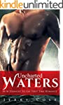 Uncharted Waters: M/M Straight to Gay...