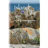 Island Life:  An Isle Royale Nature Guide ~ Ted Gostomski and...