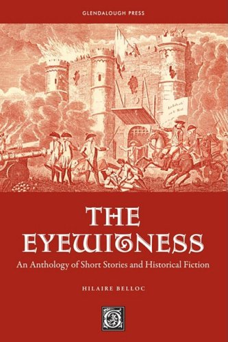The Eyewitness: An Anthology of Short Stories & Historical Fiction