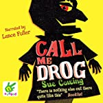 Call Me Drog | Sue Cowing