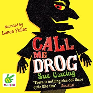 Call Me Drog | [Sue Cowing]