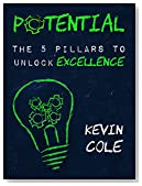 Potential: The 5 Pillars to Unlock Excellence