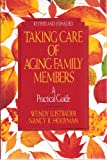 img - for Taking Care of Aging Family Members a Practical Guide - Revised and Expanded (Signed Copy) book / textbook / text book