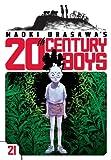 Naoki Urasawa's 20th Century Boys, Vol. 21 (1421535394) by Urasawa, Naoki