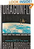 Dragonfly: NASA and the Crisis Aboard the MIR