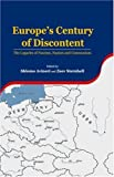 img - for Europe's Century of Discontent: The Legacies of Fascism, Nazism and Communism book / textbook / text book