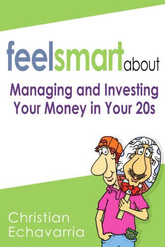 Feel Smart About:managing and Investing