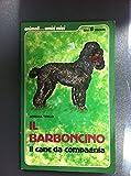 IL BARBONCINO il cane da compagnia