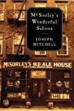 McSorley's Wonderful Saloon (0375421025) by Mitchell, Joseph