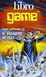 Il signore di Ixia (8870685012) by Joe Dever