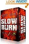 Slow Burn: Box Set 1-3
