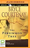 Bryce Courtenay The Persimmon Tree